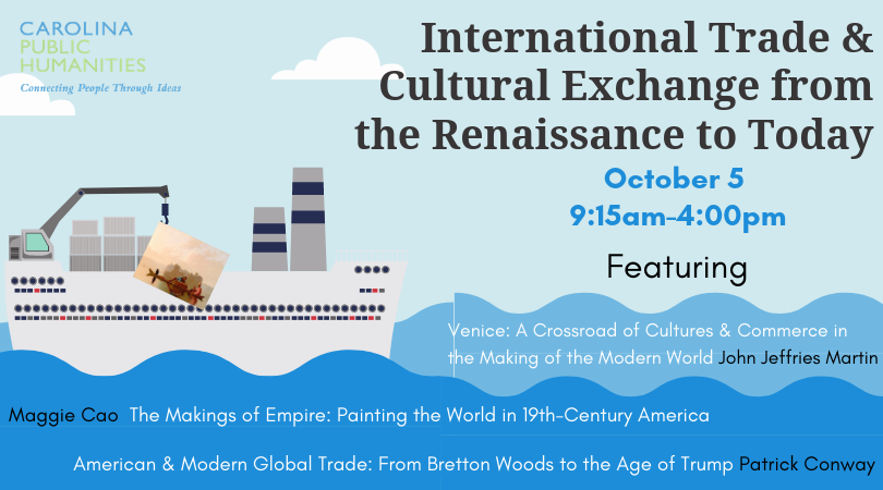 International Trade and Cultural Exchange from the Renaissance to Today